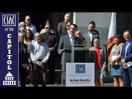 CSAC Press Conference: Supervisors & Survivors in Support of Wildfire Legislation AB 1054